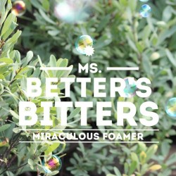 MS BETTER'S MIRACOULOUS FOAMER